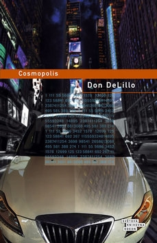 Don DeLillo: Cosmopolis
